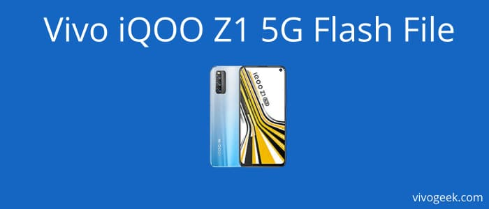 Vivo iQOO Z1 5G flash file download
